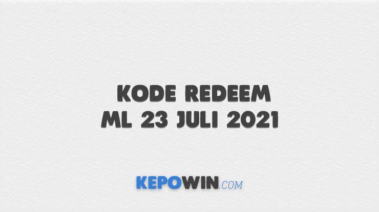 Kode Redeem ML 23 Juli 2021