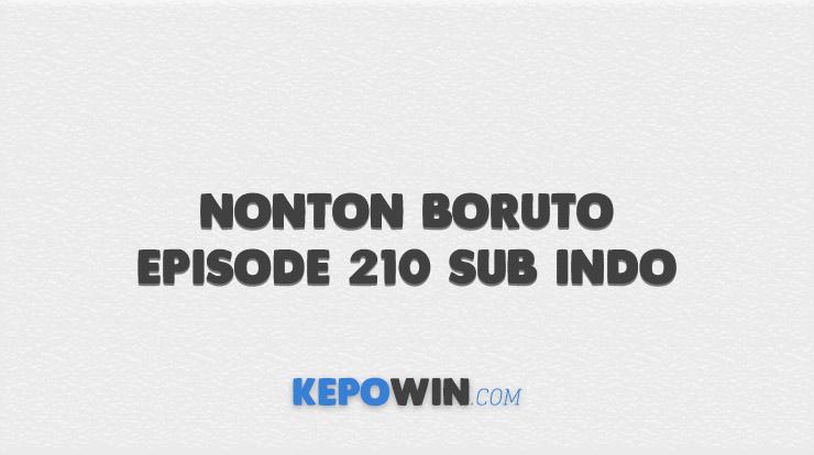 Nonton Boruto Episode 210 Sub Indo