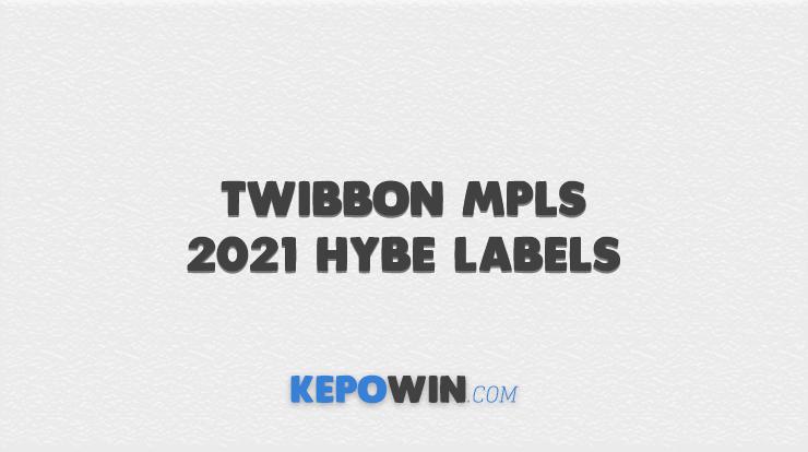 Twibbon MPLS 2021 HYBE LABELS
