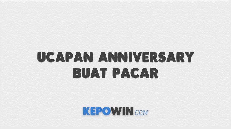 Ucapan Anniversary Buat Pacar