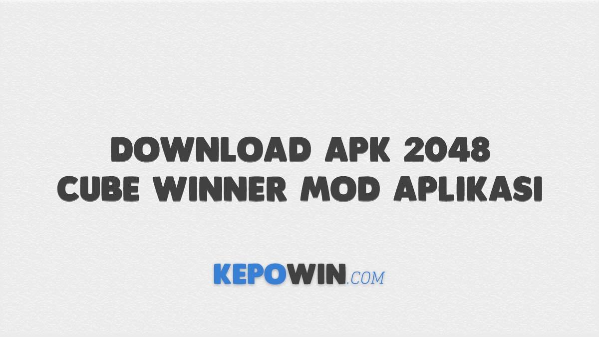 Download Apk 2048 Cube Winner Mod Aplikasi