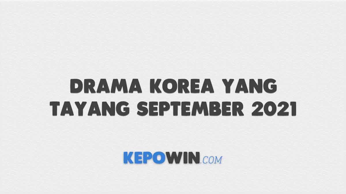 Drama Korea yang Tayang September 2021