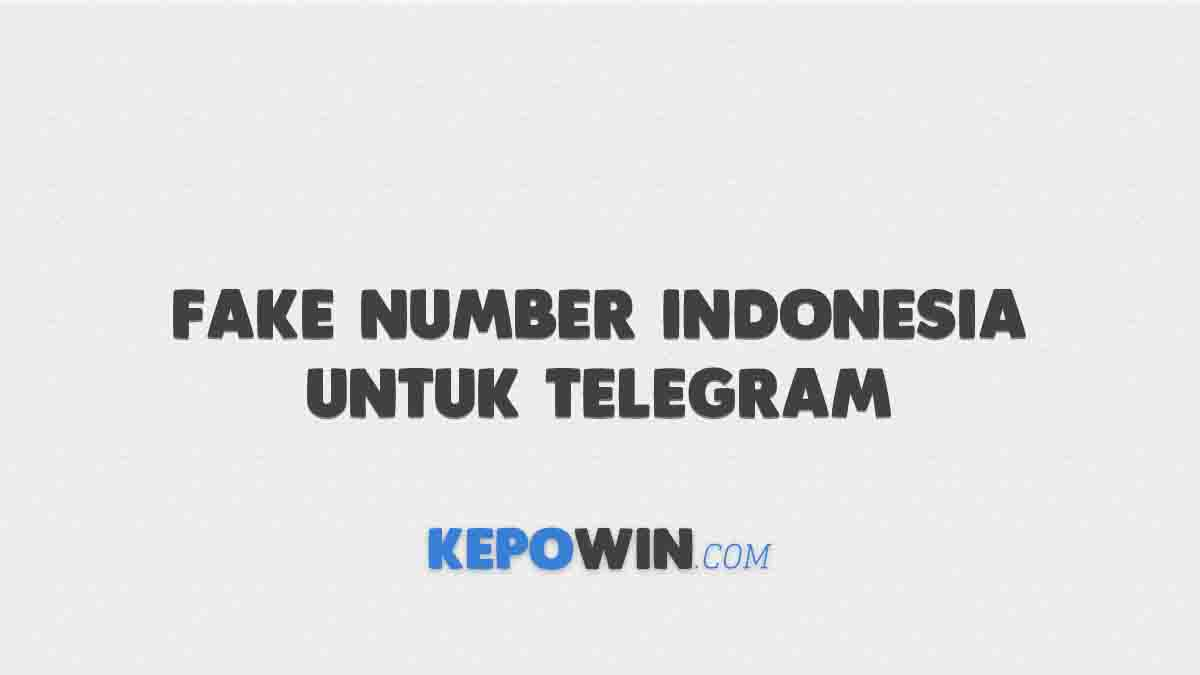 Fake Number Indonesia Untuk Telegram