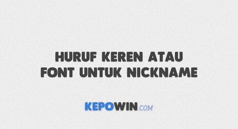 Huruf Keren atau Font untuk Nickname