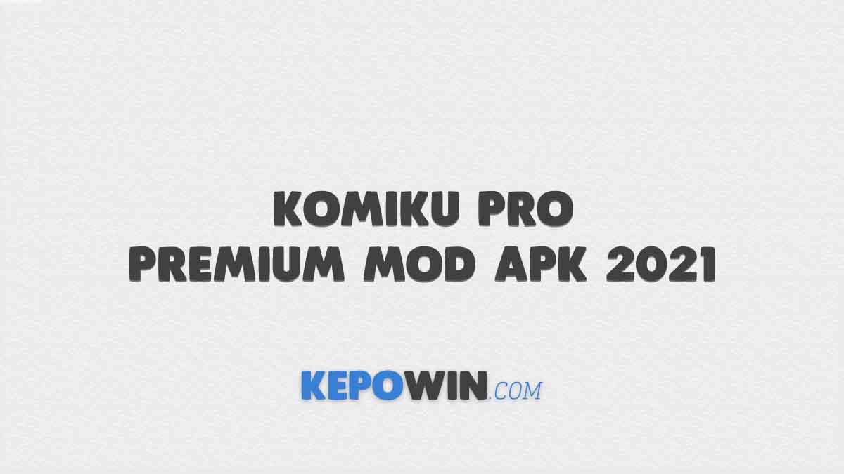 Komiku Pro Premium Mod Apk 2021