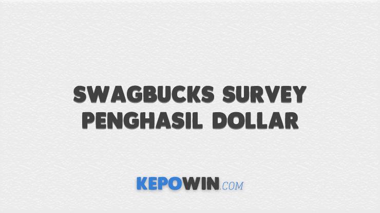 Swagbucks Survey Penghasil Dollar