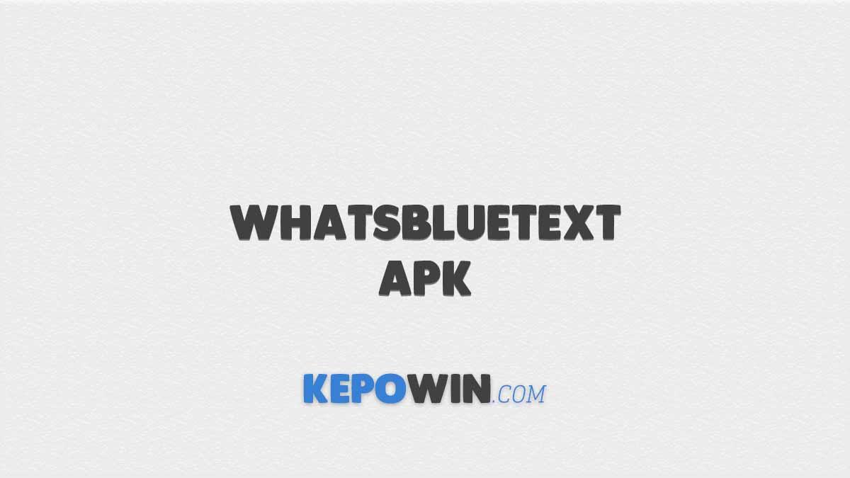 Whatsbluetext APK