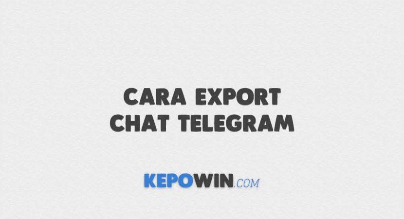 Cara Export Chat Telegram