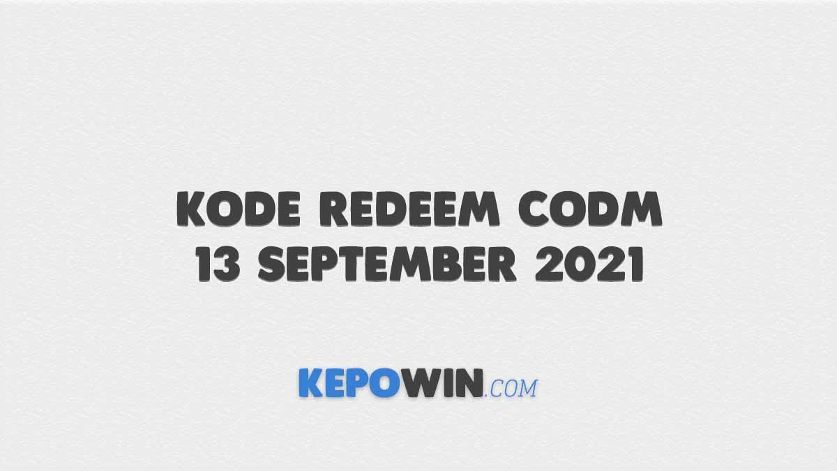 Kode Redeem CODM 13 September 2021