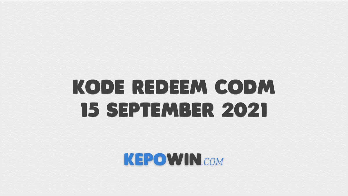 Kode Redeem CODM 15 September 2021