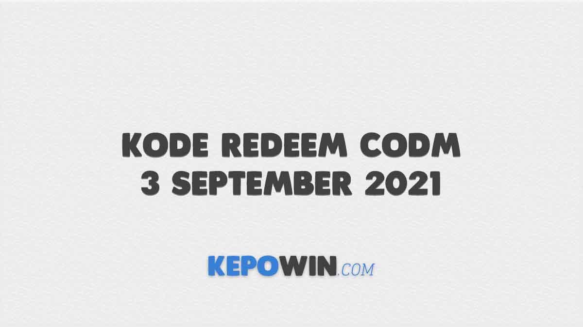 Kode Redeem CODM 3 September 2021