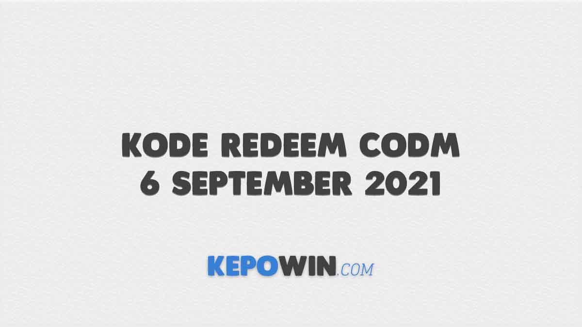 Kode Redeem CODM 6 September 2021