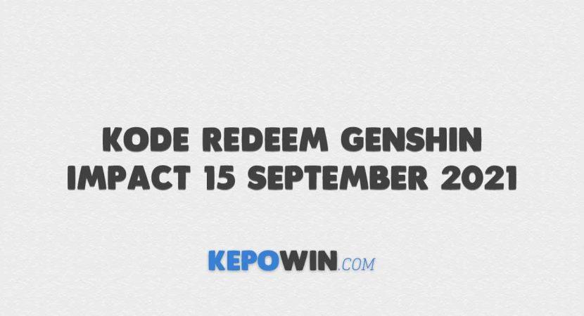 Kode Redeem Genshin Impact 15 September 2021