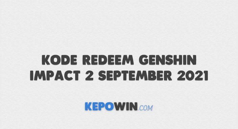 Kode Redeem Genshin Impact 2 September 2021