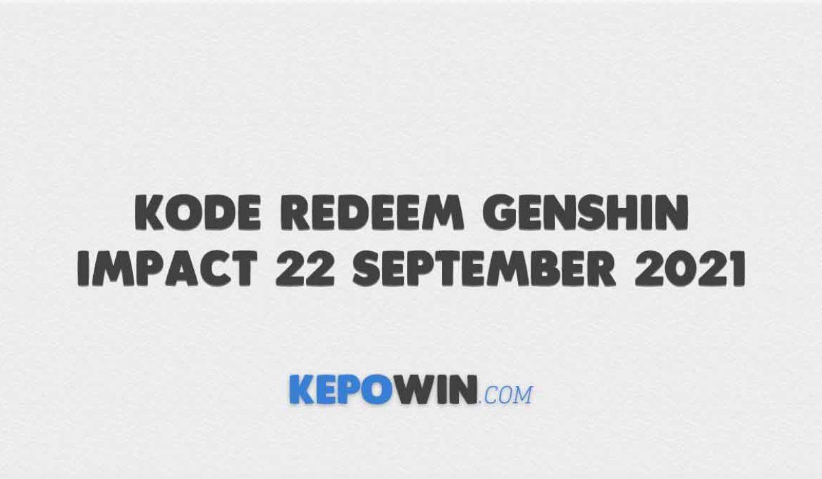 Kode Redeem Genshin Impact 22 September 2021