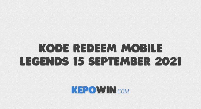 Kode Redeem Mobile Legends 15 September 2021