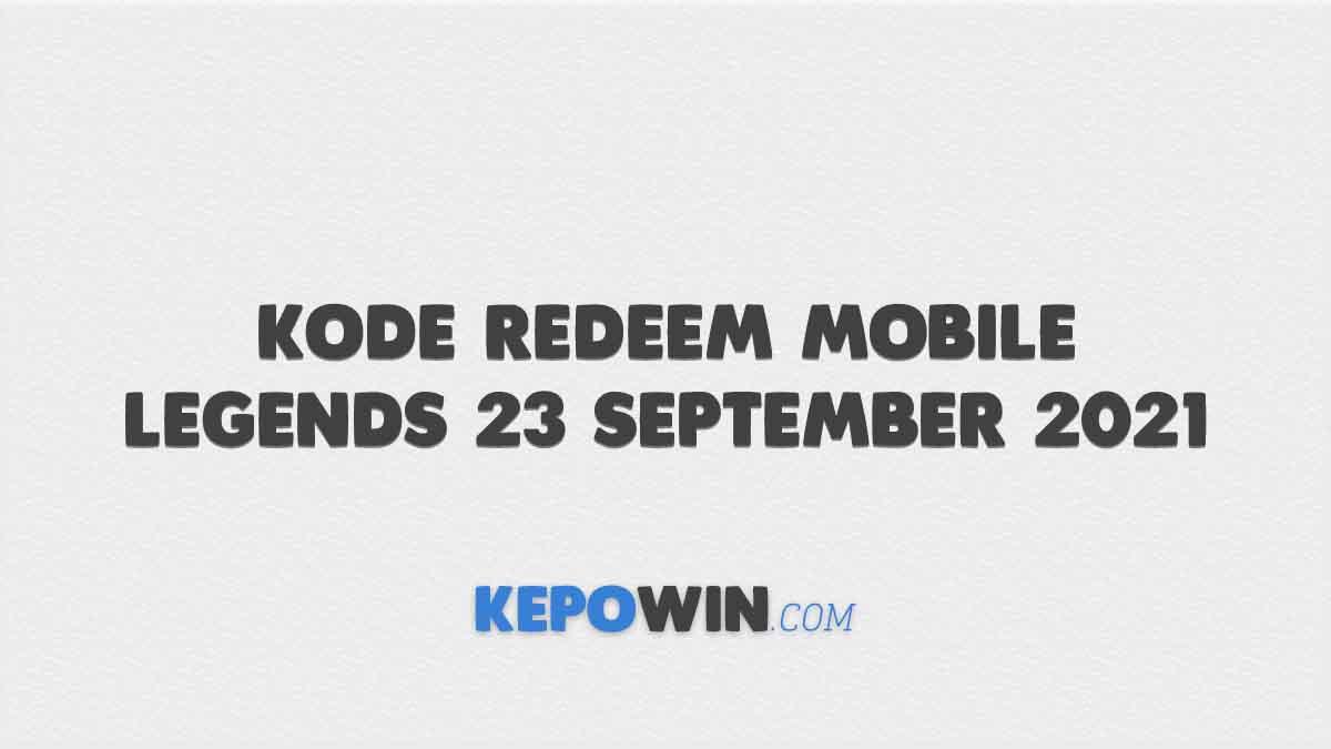 Kode Redeem Mobile Legends 23 September 2021