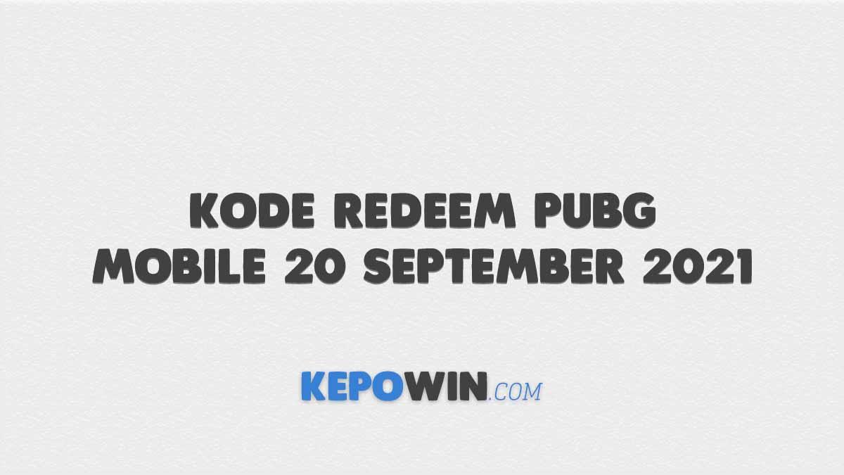 Kode Redeem PUBG Mobile 20 September 2021
