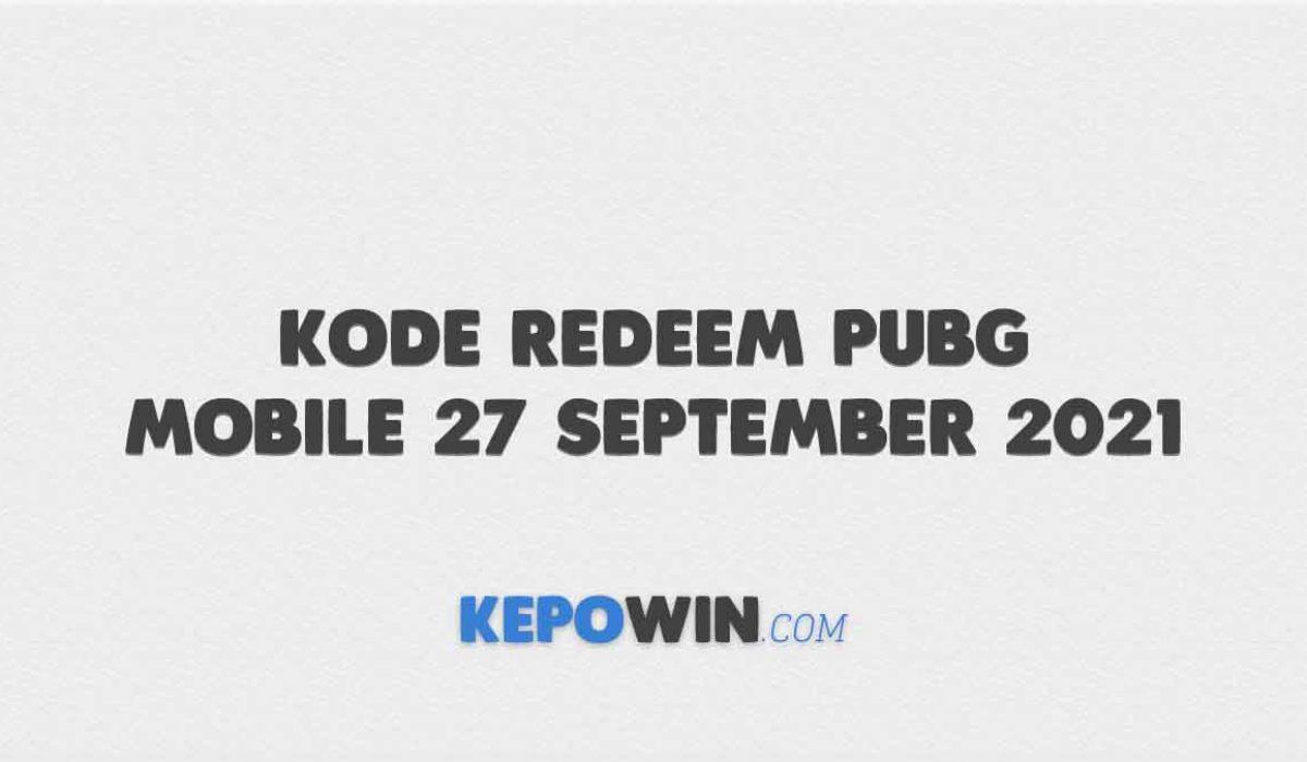 Kode Redeem PUBG Mobile 27 September 2021