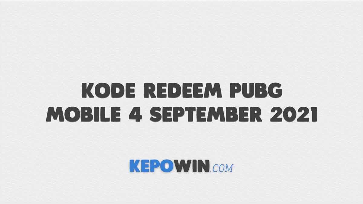 Kode Redeem PUBG Mobile 4 September 2021