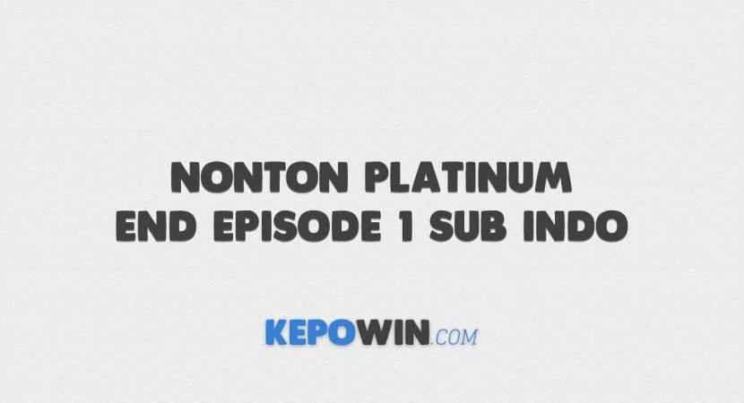 Nonton Platinum End Episode 1 Sub Indo