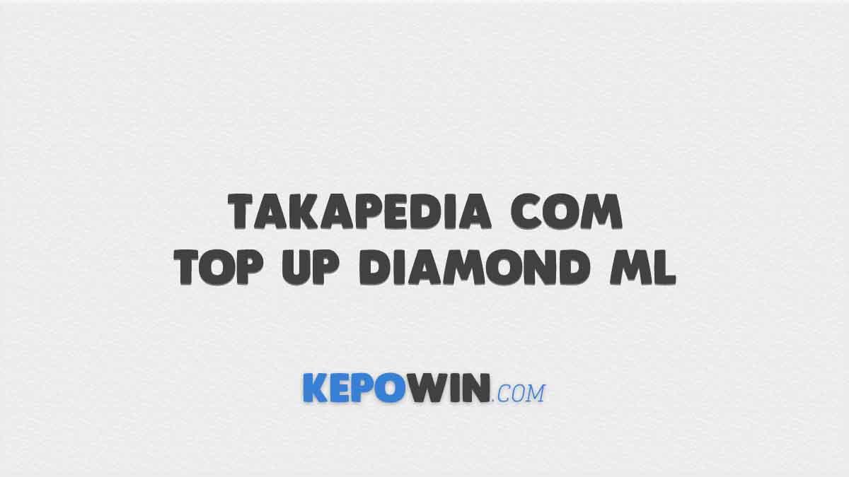 Takapedia Com Top Up Diamond ML