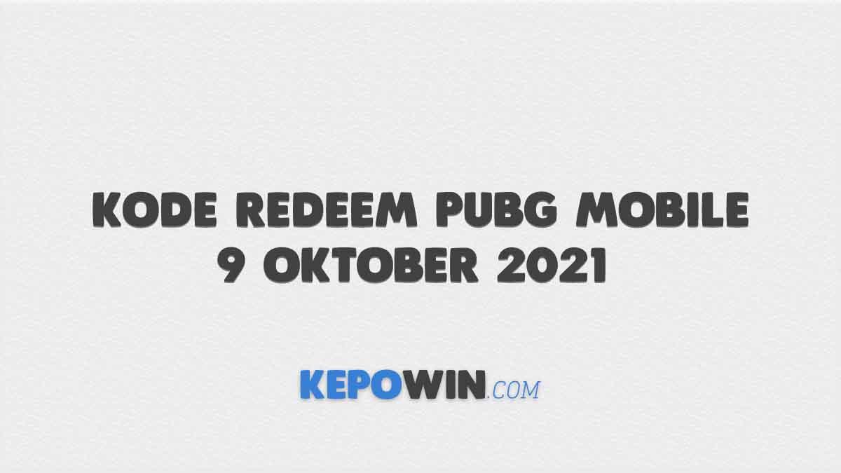 Gratis Kode Redeem PUBG Mobile 9 Oktober 2021 Server Indonesia